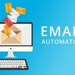 Automated Email Marketing and Its Effectiveness