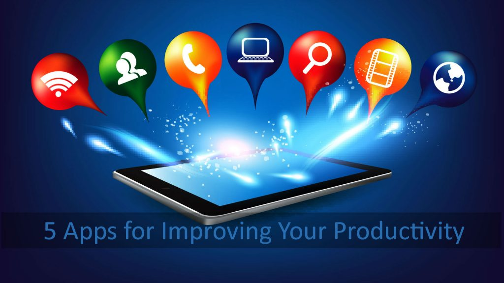 5 Apps for Improving Your Productivity